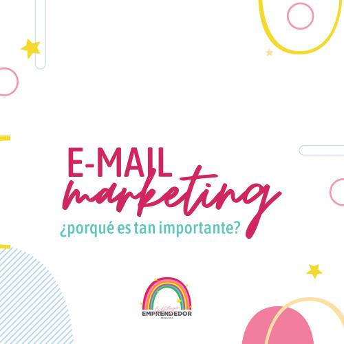 E-mail Marketing - Por qué es tan importante?